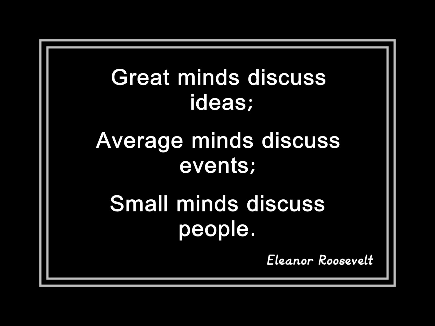 Arleyart Eleanor Roosevelt Great Minds Quote Poster 3 Office