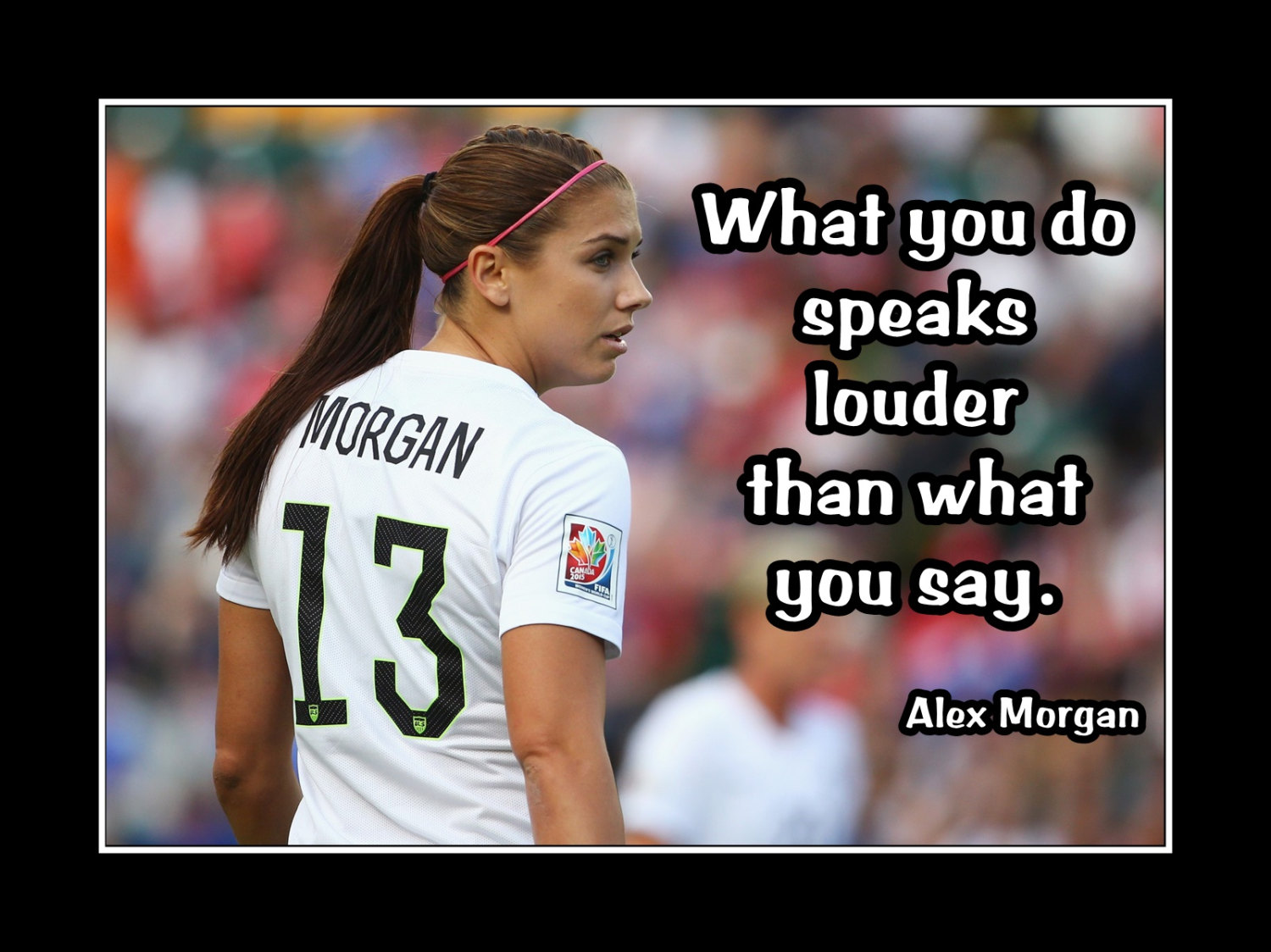 half off 2ba84 b503e Alex Morgan Girls Soccer Motivation Poster, Daughter Wall Decor, Coaching  Wall Art Gift, What You Do Speaks Louder, 8x10