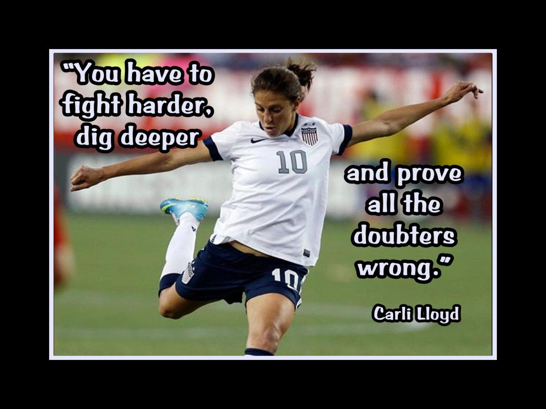 Carli Lloyd Quotes Arleyart Carli Lloyd Girls Soccer Motivation Poster Coach